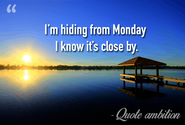 Monday Quotes Funny