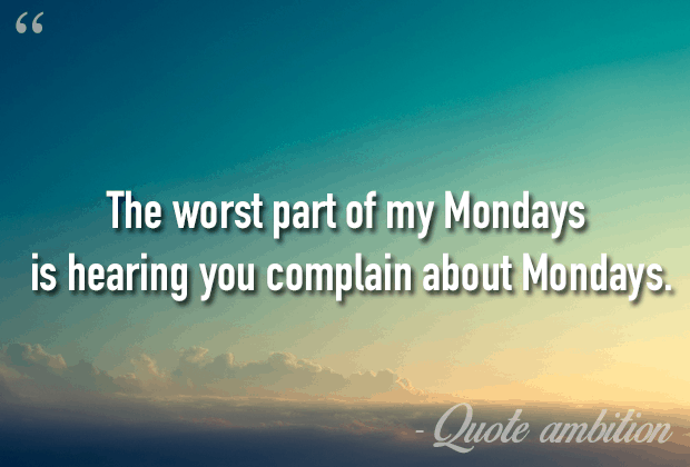 Inspirational Monday Quotes