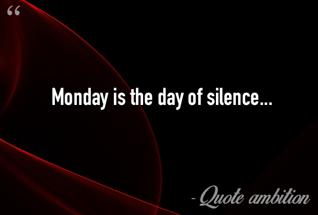 Popular Monday Quotes