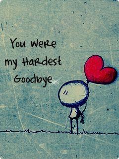 Goodbye Quotes Hardest