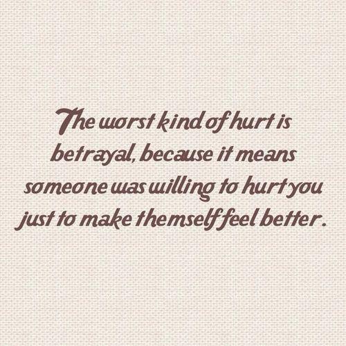 Betrayal Quotes Hurt Love