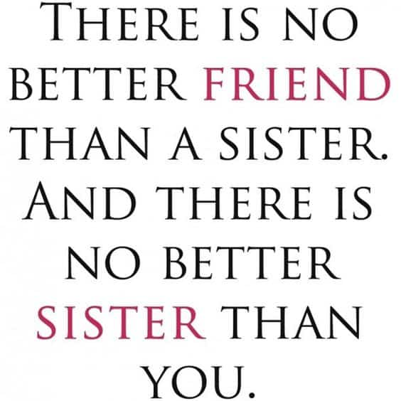Sister Quotes. Friend
