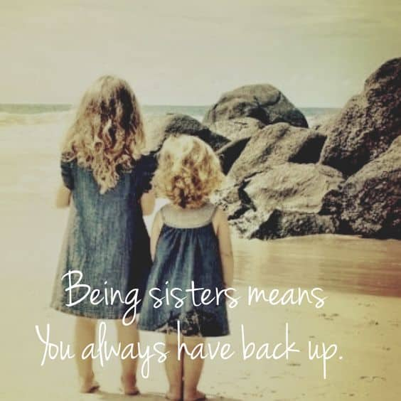 Sister Quotes. Being Sisters