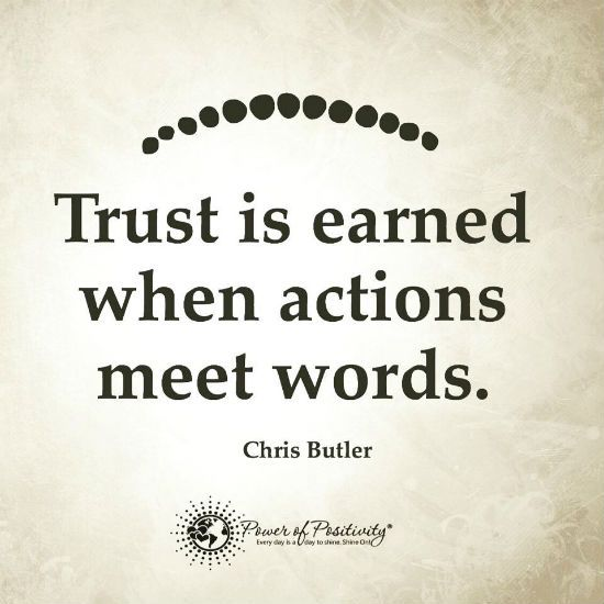 Trust Quotes Trust Earned